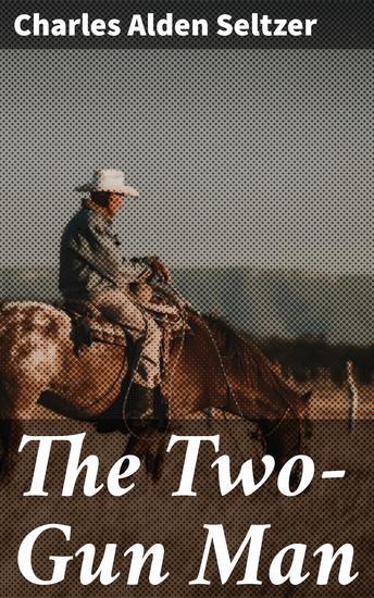 The Two-Gun Man - cover