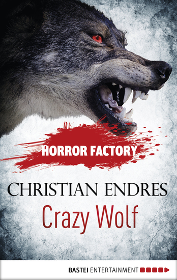 Horror Factory - Crazy Wolf: Die Bestie in mir - cover