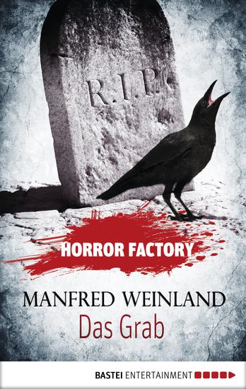 Horror Factory - Das Grab: Bedenke dass du sterben musst! - cover