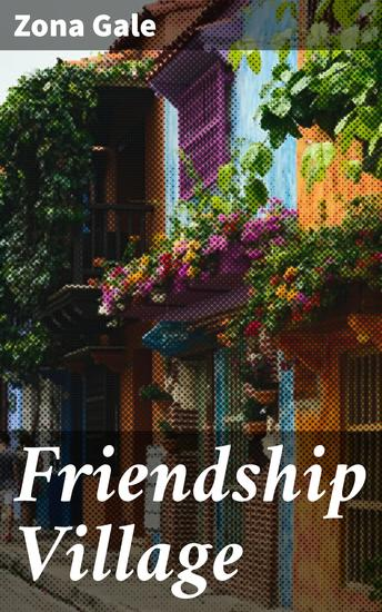 Friendship Village - cover