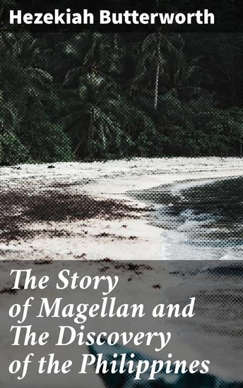 The Story of Magellan and The Discovery of the Philippines - cover