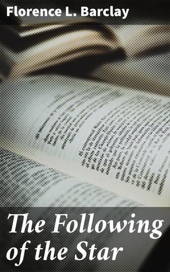 The Following of the Star - A Romance - cover
