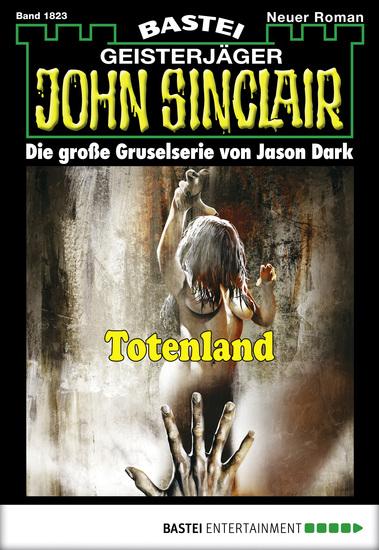 John Sinclair - Folge 1823 - Totenland - cover