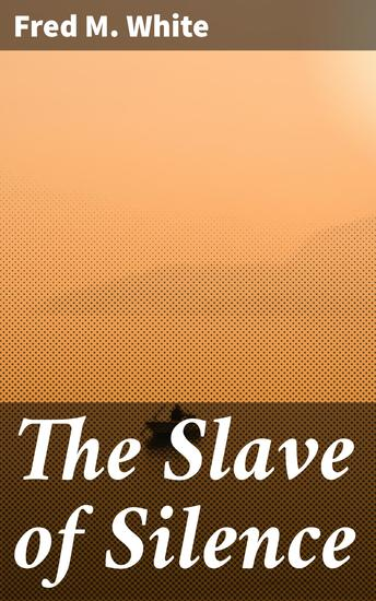 The Slave of Silence - cover