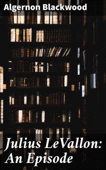 Julius LeVallon: An Episode - cover