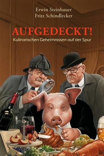 Aufgedeckt! - Kulinarischen Geheimnissen auf der Spur - cover