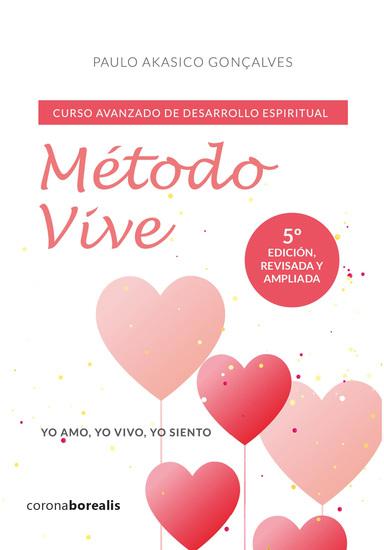 Método Vive - Curso avanzado de desarrollo espiritual - cover