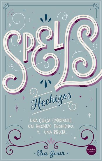 Spells (Hechizos) - Una chica corriente Un hechizo prohibido Y… una bruja - cover