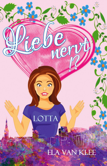 Liebe nervt !? - Lotta - cover