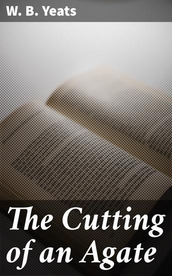 The Cutting of an Agate - cover
