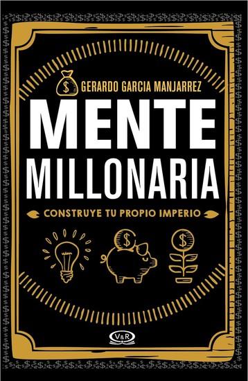 Mente millonaria - Construye tu propio imperio - cover
