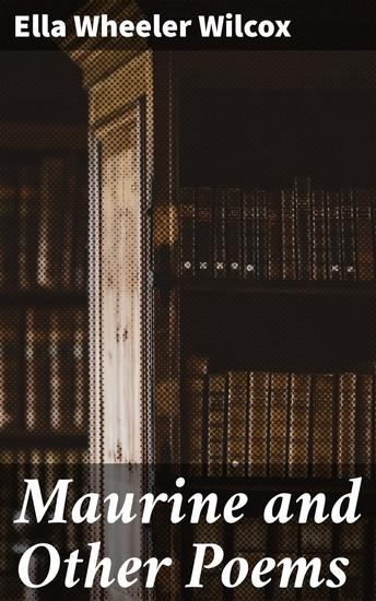 Maurine and Other Poems - cover