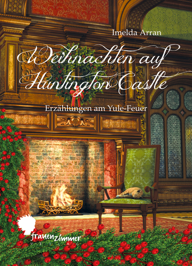 Weihnachten auf Huntington Castle - Erzählungen am Yule-Feuer - cover