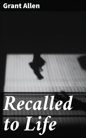 Recalled to Life - cover
