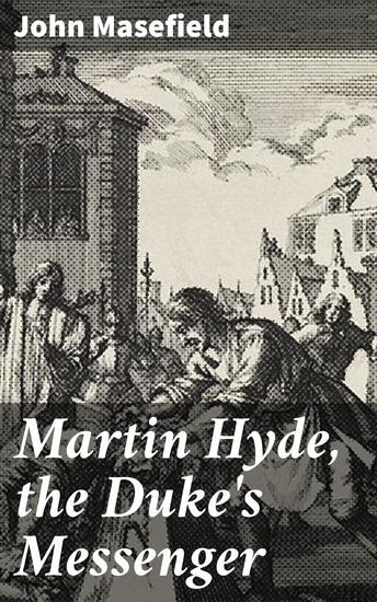 Martin Hyde the Duke's Messenger - cover