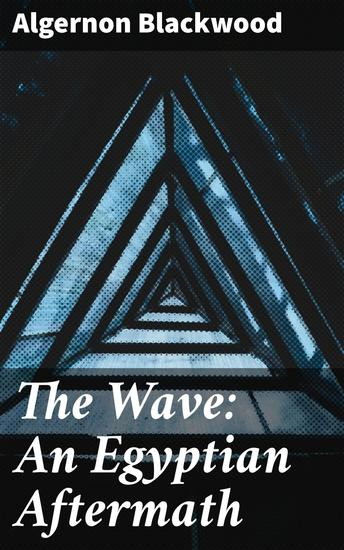 The Wave: An Egyptian Aftermath - cover