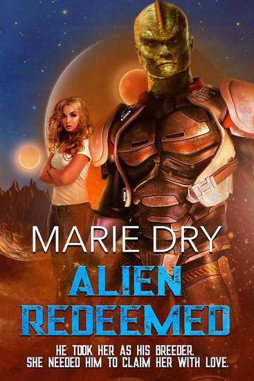 Alien Redeemed - Zyrgin Warriors Book 7 - cover