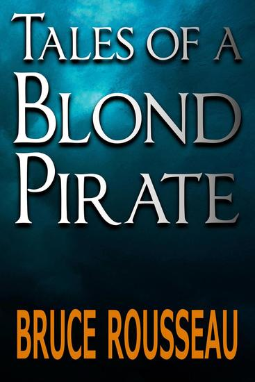Tales of a Blond Pirate - cover