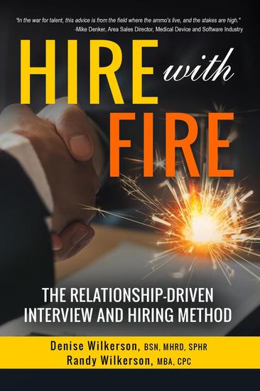 Hire with Fire - The Relationship-Driven Interview and Hiring Method - cover