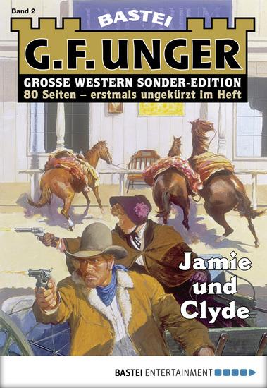 G F Unger Sonder-Edition - Folge 002 - Jamie und Clyde - cover
