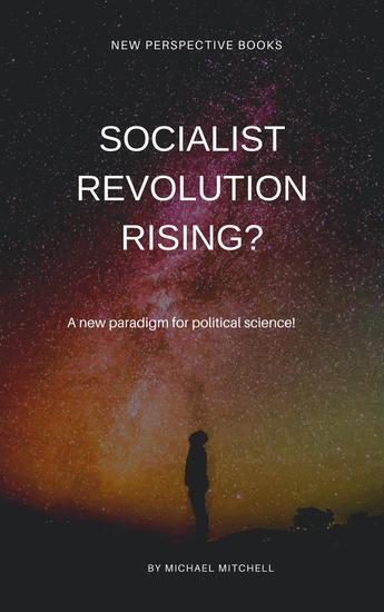 Socialist Revolution Rising? - cover