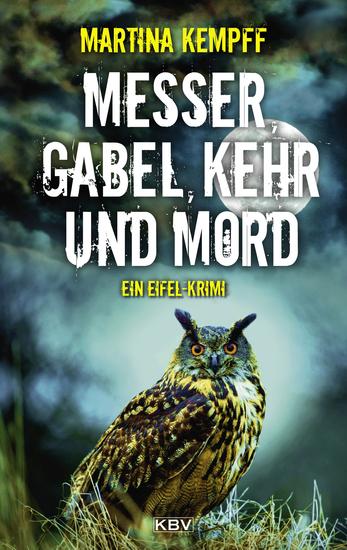 Messer Gabel Kehr und Mord - Ein Eifel-Krimi - cover