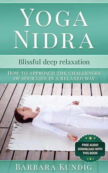 Yoga Nidra - Blissful deep relaxation - cover