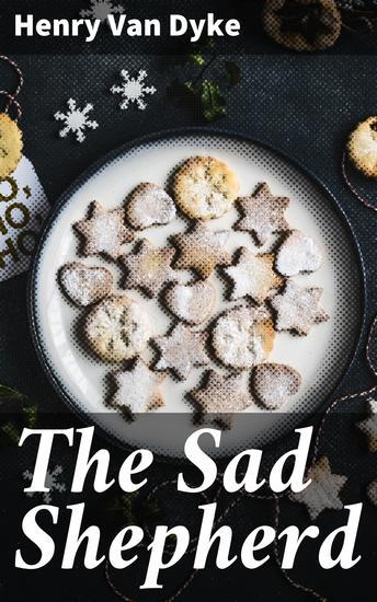 The Sad Shepherd - A Christmas Story - cover