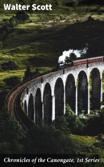 Chronicles of the Canongate 1st Series - cover