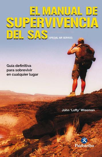 El manual de supervivencia del SAS (Color) - Guía definitiva para sobrevivir en cualquier lugar - cover