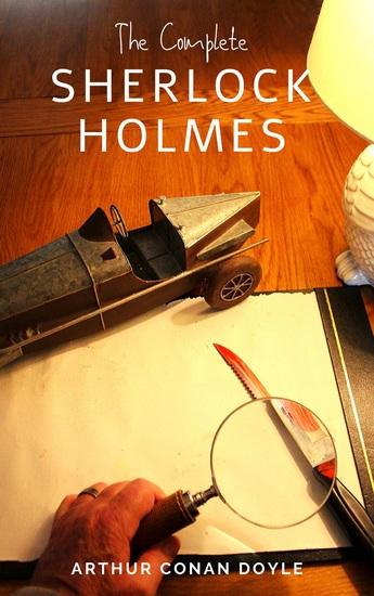 Arthur Conan Doyle: The Complete Sherlock Holmes - cover