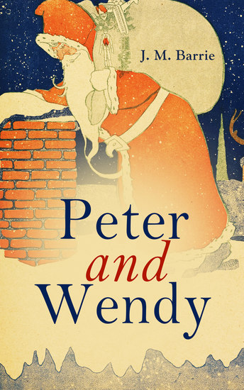 Peter and Wendy - Classics for Christmas Series - cover