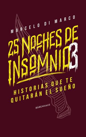 25 noches de insomnio 3 - Historias que te quitarán el sueño - cover