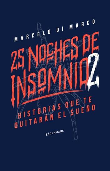25 noches de insomnio 2 - Historias que te quitarán el sueño - cover
