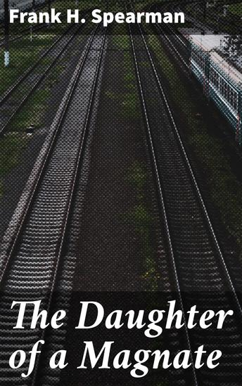 The Daughter of a Magnate - cover