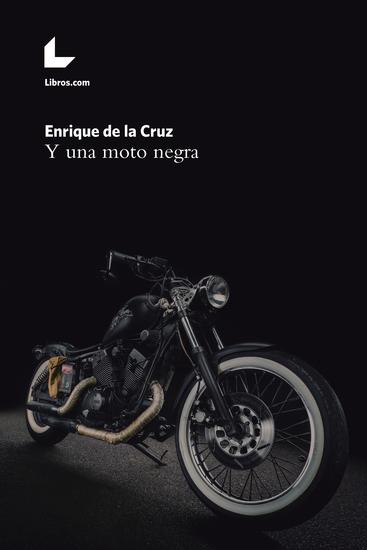 Y una moto negra - cover