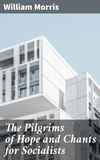 The Pilgrims of Hope and Chants for Socialists - cover
