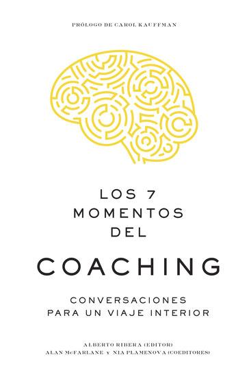 Los 7 momentos del coaching - Conversaciones para un viaje interior - cover