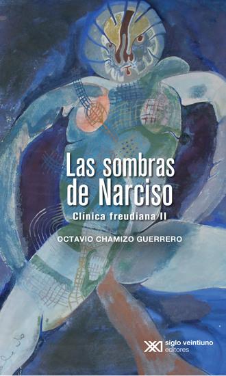 Las sombras de Narciso - Clínica freudiana II - cover