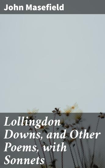 Lollingdon Downs and Other Poems with Sonnets - cover