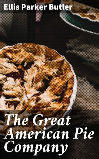 The Great American Pie Company - cover