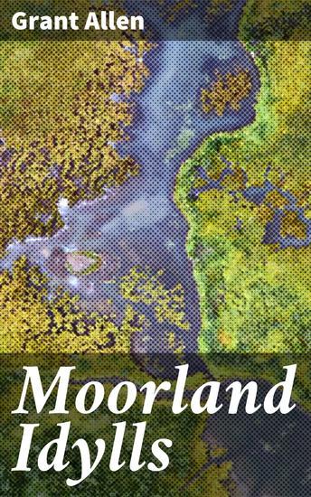 Moorland Idylls - cover