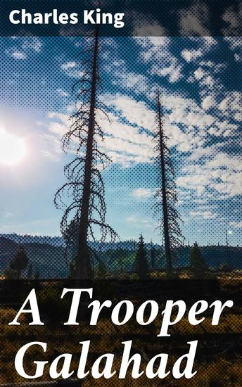 A Trooper Galahad - cover