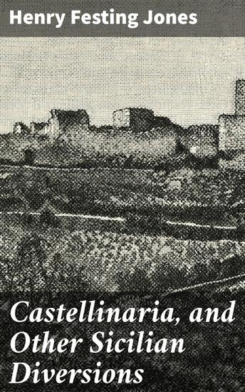 Castellinaria and Other Sicilian Diversions - cover
