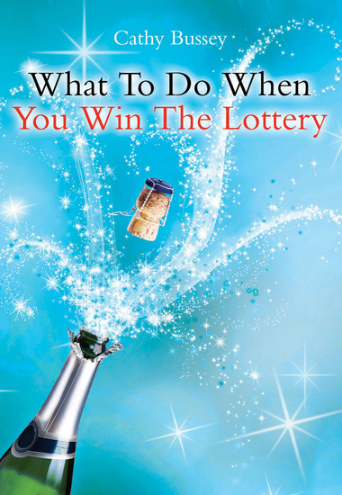 What to Do When You Win the Lottery - cover