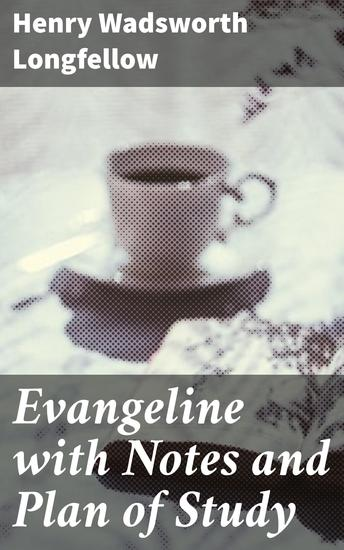 Evangeline with Notes and Plan of Study - cover