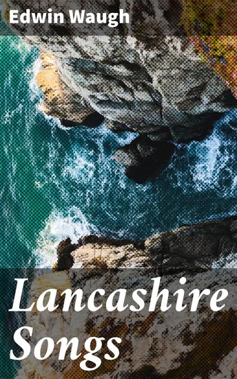Lancashire Songs - cover