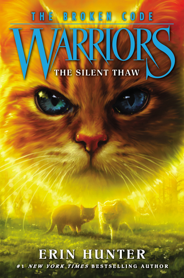 Warriors: The Broken Code #2: The Silent Thaw - cover