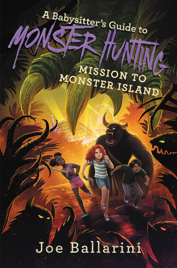 A Babysitter's Guide to Monster Hunting #3: Mission to Monster Island - cover
