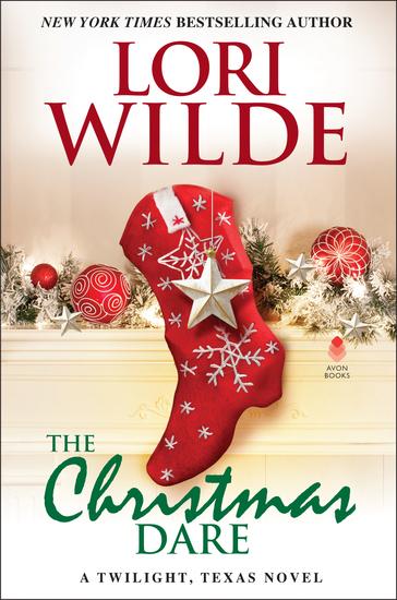 The Christmas Dare - A Twilight Texas Novel - cover
